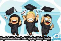 √ 71 Pengertian Pendidikan Menurut Para Ahli : Tujuan, Fungsi & Jenisnya Terlengkap