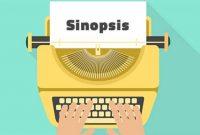 √ Sinopsis : Pengertian, Ciri, Fungsi dan Cara Membuatnya Terlengkap