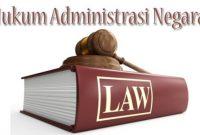 √ 21 Pengertian Hukum Administrasi Negara Menurut Para Ahli Terlengkap