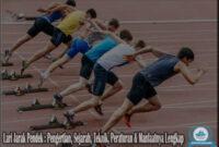 Lari Jarak Pendek : Pengertian, Sejarah, Teknik, Peraturan & Manfaatnya Lengkap
